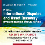 International Disputes & Asset Recovery involving Russian & CIS Parties