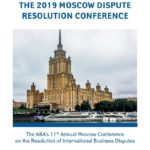 ABA's 11th annual conference on the resolution of CIS-related business disputes in Moscow this September