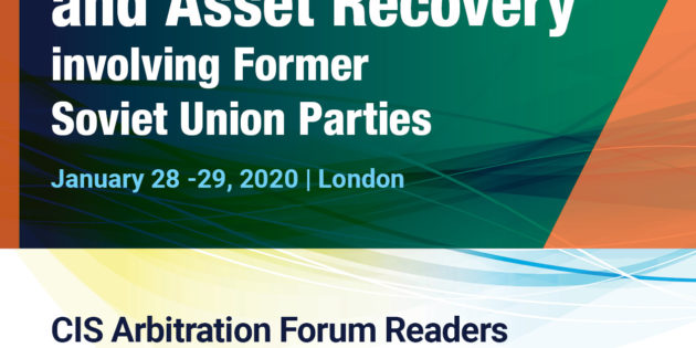 International Disputes & Asset Recovery involving Former Soviet Union Parties: London, 28-29 January 2020