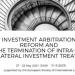Virtual Conference on Investment Arbitration Reform and Intra-EU BITs in Vilnius